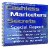Thumbnail Cashless Marketers Secrets..techniques no one wants to tell you